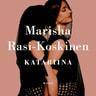 Marisha Rasi-Koskinen - Katariina