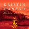 Kristin Hannah - Alaskan taivaan alla