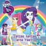 My Little Pony - Equestria Girls - Taikaa, taikaa aina vaan! - äänikirja