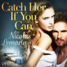 Nicolas Lemarin - Catch Her If You Can - erotic short story