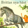 Lisbeth Pahnke - Brittas nya häst