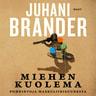 Juhani Brander - Miehen kuolema