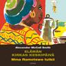 Alexander McCall Smith - Elämän kirkas keskipäivä – Mma Ramotswe tutkii