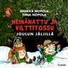 Sinikka Nopola ja Tiina Nopola - Heinähattu ja Vilttitossu joulun jäljillä