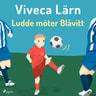 Viveca Lärn - Ludde möter blåvitt