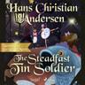 Hans Christian Andersen - The Steadfast Tin Soldier