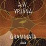 A. W. Yrjänä - Grammata