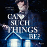 Ambrose Bierce - Can such things be?