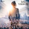 Juha Vakkuri - Jään kääntöpiiri