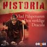 Vlad Pålspetsaren – Den verklige Dracula - äänikirja