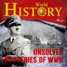 Unsolved Mysteries of WWII - äänikirja