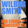 Wilbur Smith - Den sjunde handskriften del 2