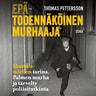 Thomas Pettersson - Epätodennäköinen murhaaja – Skandia-miehen tarina, Palmen murha ja tärvelty poliisitutkinta