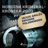 Kustantajan työryhmä - Jackie Arklöv erkände polismorden