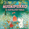 Tove Jansson ja Cecilia Davidsson - Muumipeikko ja näkymätön vieras