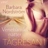 Barbara Nordström - Tågresan 1: Venetianska nätter - erotisk novell