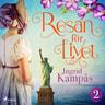 Ingrid Kampås - Resan för livet del 2