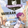 Riina ja Sami Kaarla - Varkaan jäljillä. Pet Agents 2