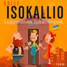 Kalle Isokallio - Luppoisten lukkoseppä