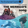 Peter Gotthardt - The Enchanted Castle 11 - The Mermaid's Song