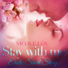 Nicole Löv - Stay With Me - Erotic Short Story