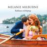 Melanie Milburne - Rakkaus esittäytyy