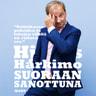 Harry Harkimo - Suoraan sanottuna