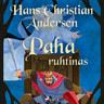 H. C. Andersen - Paha ruhtinas