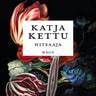 Katja Kettu - Hitsaaja