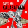 Tuuve Aro - Kalasatama
