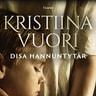 Kristiina Vuori - Disa Hannuntytär