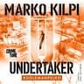 Marko Kilpi - Undertaker – Kuolemanpelko