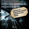 Uppsala-maffian spred skräck och fasa - äänikirja