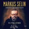Markus Selin - Perustuu tositapahtumiin - äänikirja