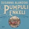 Susanna Alakoski - Pumpulienkeli