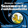 Roman Schatz - Suomesta, rakkaudella