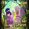 Hans Christian Andersen - The Child in the Grave