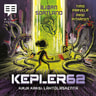 Bjørn Sortland ja Timo Parvela - Kepler62 Kirja kaksi: Lähtölaskenta