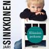 Jari Sinkkonen - Elämäni poikana