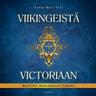 Sanna-Mari Hovi - Viikingeistä Victoriaan