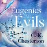 Eugenics and Other Evils - äänikirja