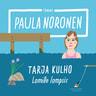Paula Noronen - Tarja Kulho ‒ Lomille lompsis