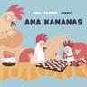 Pikku Kakkosen iltasatu: Ana kananas - äänikirja