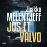 Jaakko Melentjeff - Jos et valvo