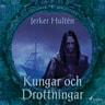 Jerker Hultén - Kungar och Drottningar