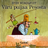 Sven Nordqvist - Viiru puijaa Pesosta