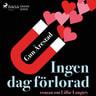 Ingen dag förlorad:roman om Lillie Langtry - äänikirja