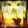 Operation Varulven - äänikirja