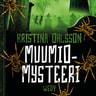 Kristina Ohlsson - Muumiomysteeri