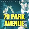 Harold Robbins - 79 Park Avenue